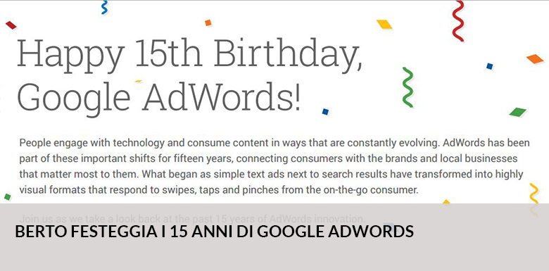 Google AdWords celebrates with BertO 15 years of activity