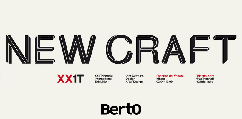 BertO at the exhibition New Craft - XXI Triennale in Milan