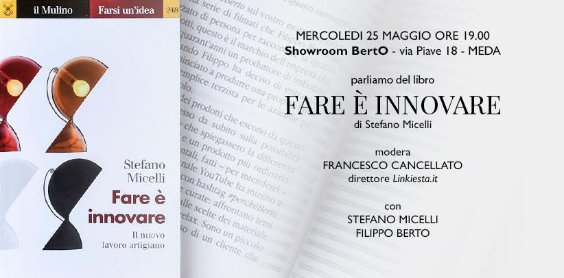 Fare è innovare by Stefano Micelli in Meda