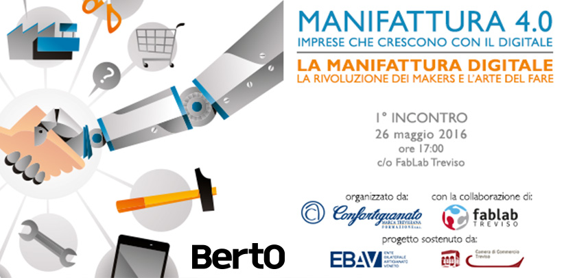 Manufacture 4.0 and the BertO case study in Treviso.