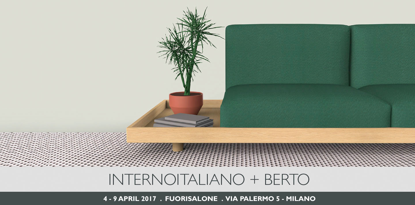 BertO and INTERNOITALIANO present MEDA at FuoriSalone 2017